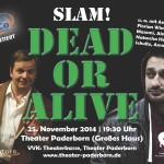 Hilfe,sie gehen wieder um! - Dead or alive Poetry Slam #2 in Paderborn 25.11.14